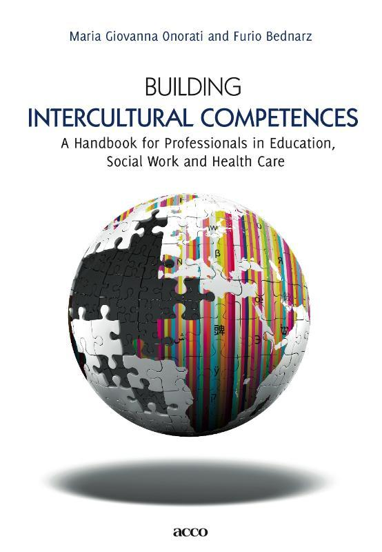 Building intercultural competences A handbook for Professionals in Education, Social Work and Health Care, ONORATI, MARIA GIOVANNA, Paperback