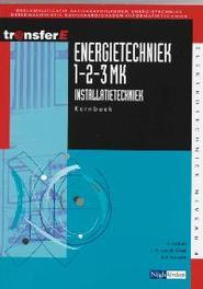 Energietechniek: 1-2-3MK installatietechniek: Kernboek TransferE, A. Fortuin, Paperback