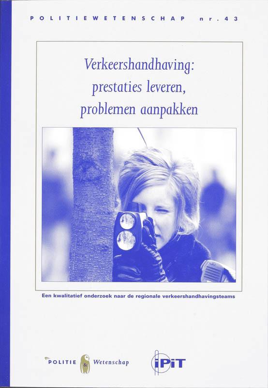 Verkeershandhaving prestaties leveren, problemen aanpakken, Meershoek, G., Paperback
