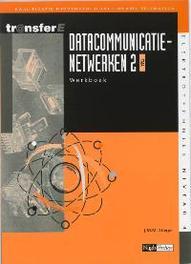 Datacommunicatienetwerken: 2 TMA: Werkboek kwalificatie middenkaderfunctionaris telematica, Stieger, J.M.M., Paperback