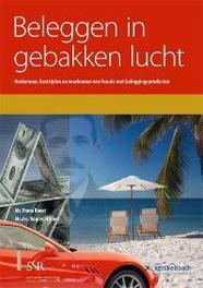 Beleggen in gebakken lucht herkennen, bestrijden en voorkomen van fraude met beleggingsproducten, Roest, F., Paperback