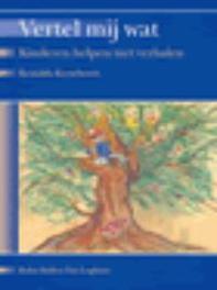 Vertel mij wat kinderen helpen met verhalen, R. Kerseboom, Paperback