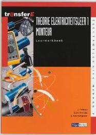 Theorie elektriciteitsleer: 1 Monteur: Leerwerkboek TransferE, Feringa, J., Paperback
