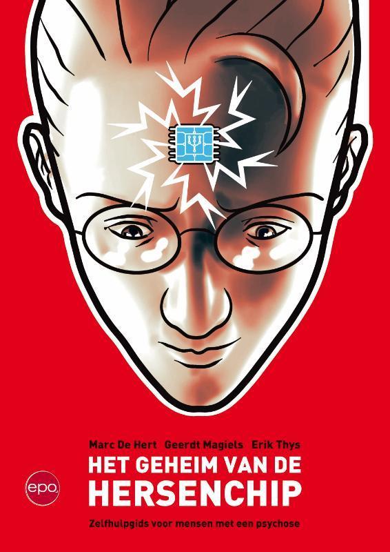 Het geheim van de hersenchip zelfhulpgids voor mensen met een psychose, Thys, Erik, Paperback
