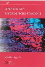 Leven met een psychotische stoornis Van A tot ggZ, J Kragten, Paperback