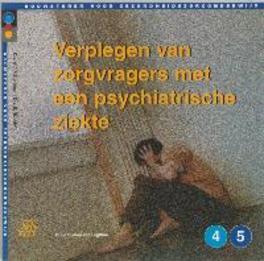 Verplegen van zorgvragers met een psychiatrische ziekte Bouwstenen gezondheidszorgonderwijs, H. Blankman, Paperback