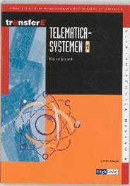 Telematicasystemen: TMA: Kernboek TransferE, Stieger, J.M.M., Paperback