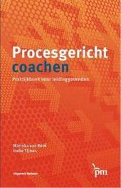 Procesgericht coachen praktijkboek voor leidinggevenden, Marinka van Beek, Paperback