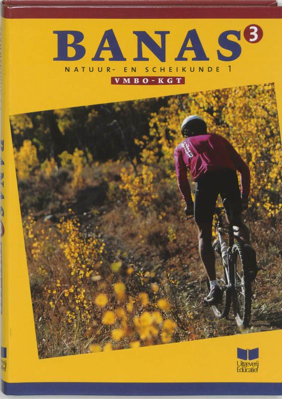 Banas: 3 nask 1 Vmbo kgt: Leerlingenboek J.L.M. Crommentuyn, Paperback