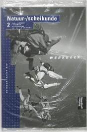 Natuur-/scheikunde 2 Werkboek Methode Exact BVE, P.J.J. Vervoort, Paperback