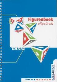 Varia Figurenboek Uitgebreid: Groep 3 t/m 8 Schipper, A., Hardcover