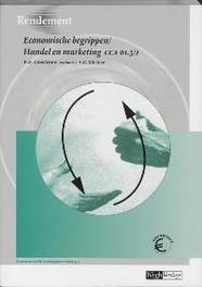 Economische begrippen/Handel en marketing: CCA 01.3/1: Leerboek Rendement, P.F. Oostveen, Paperback
