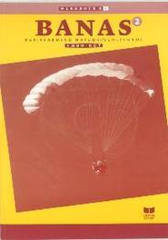 Banas: 2 Vmbo-KGT katern: Werkboek A basisvorming Natuurkunde Scheikunde, Crommentuijn, J.L.M., Paperback