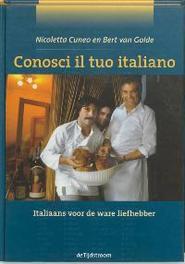 Conosci il tuo italiano italiaans voor de ware liefhebber, Cuneo, N., Hardcover