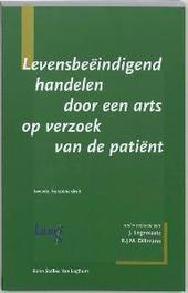 Levensbeeindigend handelen door een arts op verzoek van de patient J. Legemaate, Paperback