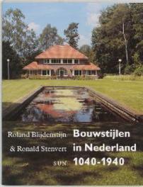 Bouwstijlen in Nederland 1040-1940 Blijdenstijn, Roland, Paperback