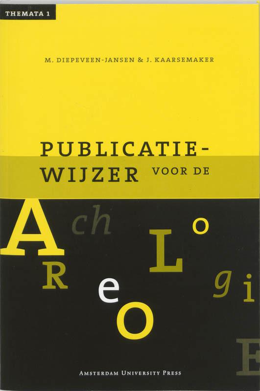Publicatiewijzer voor de archeologie incl. cd-rom, Paperback