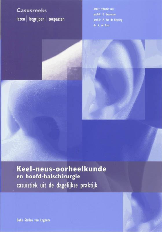 Keel-, neus- oorheelkunde en hoofd-halschirurgie casuïstiek uit de dagelijkse praktijk, Stokroos, R. J., Paperback
