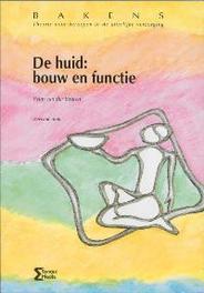 De huid: bouw en functie Bakens, W. van der Straten, Paperback