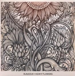 HEAVY FLOWERS BLAUDZUN, CD
