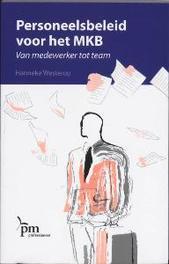 Personeelsbeleid voor het MKB van medewerker tot team, Westerop, Hanneke, Paperback