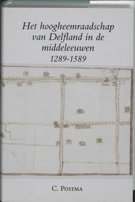 Hoogheemraadschap delfland middeleeuwen Postma, Hardcover
