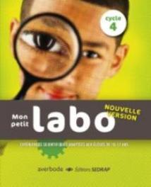 Mon petit labo - cycle 4 Expériences scientifiques et technologiques (10-12 ansà, Losbladig