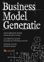 Business model generatie een handboek voor visionairs, game changers en uitdagers, Pigneur, Yves, Hardcover