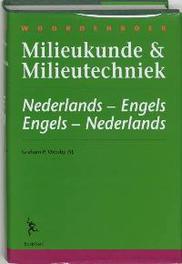 Woordenboek milieukunde & milieutechniek * Dictionary of environmental science & technology: Nederlands- Engels . Engels-Nederla Oxtoby, G.P., Hardcover