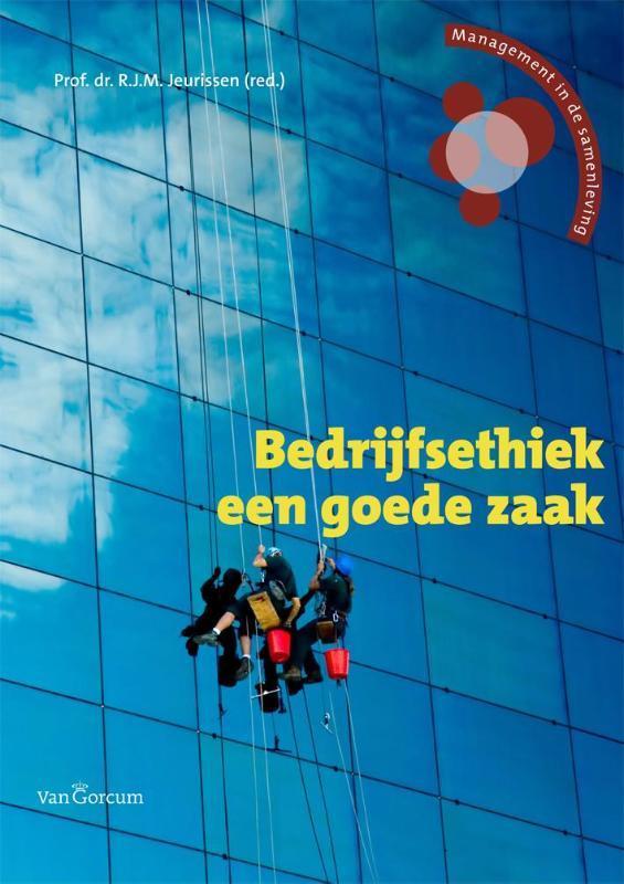 Bedrijfsethiek een goede zaak Management & ethiek, Paperback
