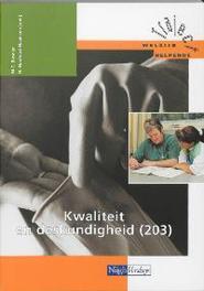 Kwaliteit en deskundigheid: 203 Traject Welzijn, M.C. Baseler, Paperback