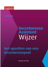Het opzetten van een secretaressepool Secretaresse Assistant Wijzer, Marianne H.M. Smits, Paperback