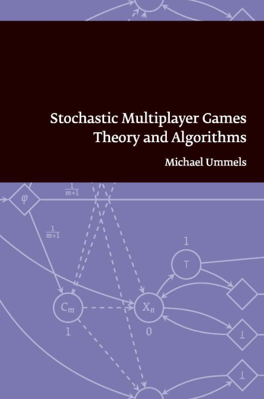 Stochastic multiplayer games theory and algorithms, Ummels, M., Paperback