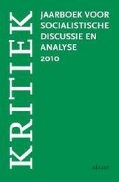 Kritiek 2010 jaarboek voor socialistische analyse en discussie, Paperback