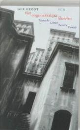Vier ongemakkelijke filosofen Nietzsche, Cioran, Bataille, Derrida, G. Groot, Paperback