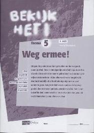 Bekijk het ! 5 Vmbo-Kgt Weg ermee! Werkboek nask & techniek, Paperback