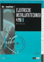 Elektrische installatietechniek: 4MK-DK3401: Werkboek deelkwalificatie basisvaardigheden energietechniek, Fortuin, A., Paperback