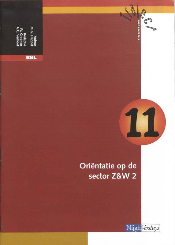 BBL: Katern 11 orientatie op de sector Z&W 2 Traject Z&W, M.G. Happel, Paperback