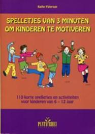 Spelletjes van 3 minuten om kinderen te motiveren. 110 korte spelletjes en activiteiten voor kinderen van 6 - 12 jaar, Paterson, Kathy, Paperback