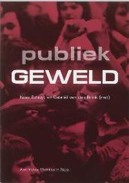 Publiek geweld Paperback