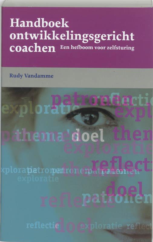 Handboek ontwikkelingsgericht coachen een hefboom voor zelfsturing, Vandamme, Rudy, Paperback