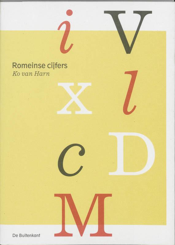 Romeinse cijfers geschiedenis, vorm en toepassing, K. van Harn, Paperback