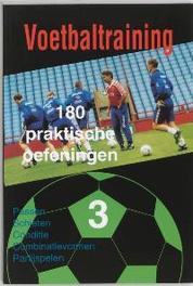 Voetbaltraining: 3 180 praktische oefeningen, Tekst Top, Paperback