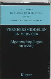 Algemene bepalingen en rederij Verkeersmiddelen en vervoer, Asser, C., Hardcover