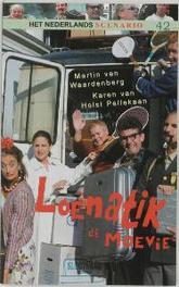 Loenatik de Moevie M. van Waardenburg, Paperback