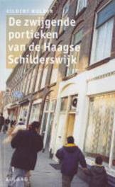 Zwijgende portieken van de Haagse Schilderswijk MULDER, Paperback