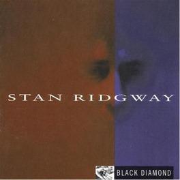 BLACK DIAMOND WITH 4 BONUS TRACKS STAN RIDGWAY, Vinyl LP