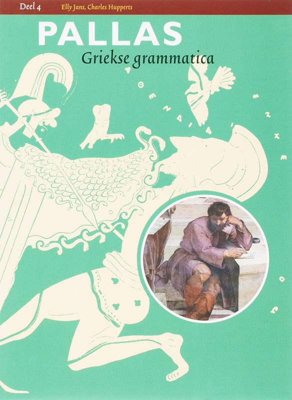 Pallas: 4: Griekse grammatica E. Jans, Paperback