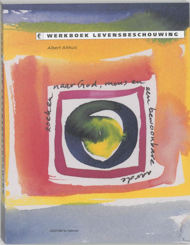 Werkboek levensbeschouwing Althuis, Paperback
