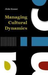 Managing Cultural Dynamics Kramer, Jitske, Paperback